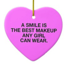 a_smile_is_the_best_makeup_any_girl_can_wear_beau_ornament-r53d864d0d9a64c7cbaaff87b53d6a706_x7s21_8byvr_512